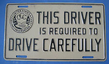 Rare Civilian Conservation Corps license plate This Driver ...  Drive Carefully