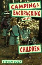 Camping & Backpacking with Children Boga, Steven Paperback
