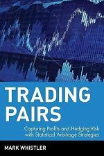 Trading Pairs: Capturing Profits and Hedging Risk with Statistical Arbitrage Str