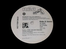 Robert Ellis Orrall: Call The Uh-Oh Squad (Club Version) / (Live Version) 12""