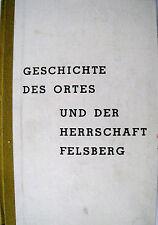 Geschichte des Ortes und der Herrschaft Felsberg Saar Heimatbuch..