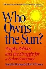 Who Owns the Sun?: People, Politics, and the Struggle for a Solar Economy