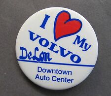1970's I LOVE MY VOLVO DeLon auto dealer SALEM OREGON celluloid pinback button