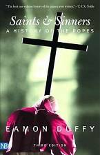 Good, Saints and Sinners: A History of the Popes (Yale Nota Bene), Duffy, Eamon,