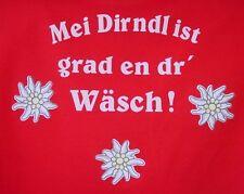 Mei Dirndl ist grad en dr  Wäsch , Damen Shirt  NEU
