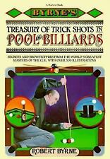 Byrne's Treasury of Trick Shots in Pool and Billiards by Byrne, Robert