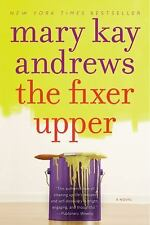 Mary Kay Andrews - Fixer Upper (2011) - Used - Trade Paper (Paperback)