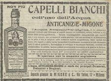 W3441 Acqua Anticanizie MIGONE - Non più capelli bianchi - Pubblicità 1910 - Adv