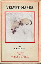 VELVET MASKS SIAMESE CAT BOOKLET BY HARNETT & ILLUSTRATED BY VERNON STOKES