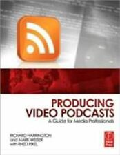 Producing Video Podcasts: A Guide for Media Professionals-ExLibrary