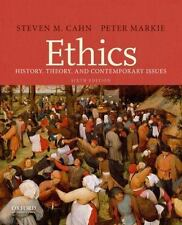 Ethics : History, Theory, and Contemporary Issues by Peter Markie and Steven M.