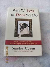 """Why We Love The Dogs We Do"" By Stanley Coran"