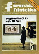 *  CRONACA FILATELICA N°51 / Marzo 1981 * Dagli uffici ( P.T.) . . .Agli Uffizi