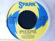 "VINYL 7"" SINGLE - DANCE OF THE CUCKOOS - THE BAND OF THE BLACK WATCH - SRL1135"