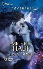 BUY 2 GET 1 FREE! Kiss Me Deadly by Michele Hauf (2007 PB) Bewitch the Dark # 2