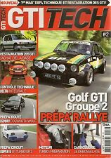 GTI TECH 2 FORD ESCORT COSWORTH GOLF GTI R5 GT TURBO LANCIA DELTA HF INTEGRALE