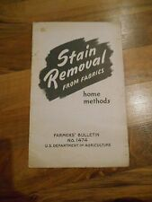 Old Vintage 1942 Stain Removal from Fabrics Home Farmers Bulletin US Agriculture