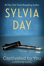 CAPTIVATED BY YOU Crossfire Series # 4 Sylvia Day (2014) NEW book romance novel