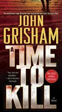 A Time to Kill by John Grisham (2009, Paperback)