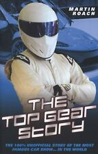 The Top Gear Story - The 100% Unofficial Story of the Most Famous Car Show...In