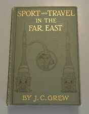 SPORT TRAVEL FAR EAST India China Kashmir Hunting 1910