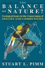 The Balance of Nature?: Ecological Issues in the Conservation of Species and Com