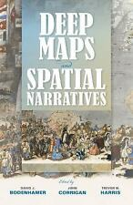 The Spatial Humanities Ser.: Deep Maps and Spatial Narratives (2015, Paperback)