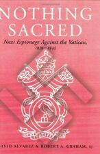 Nothing Sacred: Nazi Espionage Against the Vatican, 1939-1945 (Studies-ExLibrary