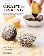 The Craft of Baking: Cakes, Cookies, and Other Sweets with Ideas for Inventing Y