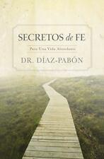 Secretos de Fe: Para una vida abundante (Spanish Edition)