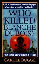 Who Killed Blanche DuBois? (Claire Rawlings Mystery) Bugge, Carole Mass Market