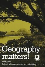 Geography Matters! : A Reader (1984, Paperback)
