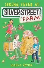 Davies, Nicola Spring Fever at Silver Street Farm Very Good Book