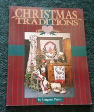CHRISTMAS TRADITIONS From The Heart BOOK - 14 PROJECTS! (Margaret Peters)