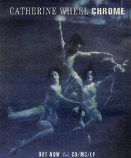"""24/7/93PGN52 CATHERINE WHEEL : CHROME ALBUM ADVERT 15X11"""""""