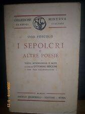 Ugo Foscolo, I SEPOLCRI E ALTRE POESIE, Angelo Signorelli editore, 1925.