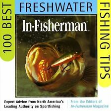 IN-FISHERMAN 100 Best Freshwater Fishing Tips: Expert Advice from North America'
