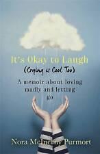 Una luce che non passa mai: non preoccuparti di ridere (piangendo è troppo fresco) da Nora MCI