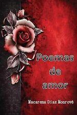 Poemas de Amor by Macarena Monrové (2013, Paperback)