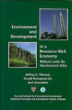 Environment and Development in a Resource-Rich Economy: Malaysia under the New E