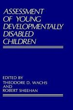Assessment of Young Developmentally Disabled Children (Perspectives in-ExLibrary