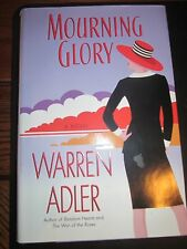 Mourning Glory by Warren Adler (2001, Hardcover) w/dj /first print