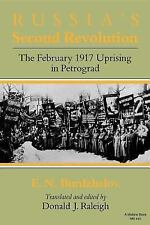 Russia's Second Revolution: The February 1917 Uprising in Petrograd (Indiana-Mic
