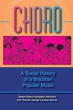 Choro: A Social History Of A Brazilian Popular Music (Profiles in Popular Music)