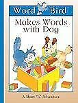 Word Bird Makes Words with Dog (Word Bird's Short Vowel Adventures)-ExLibrary