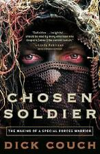 G, Chosen Soldier: The Making of a Special Forces Warrior, Couch, Dick, 03073393