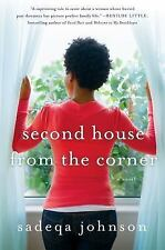 Second House from the Corner: A Novel