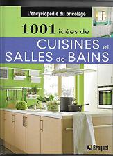1001 IDEES DE CUISINES ET SALLES DE BAINS