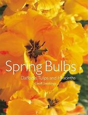 Spring Bulbs: Daffodils, Tulips and Hyacinths-ExLibrary