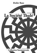 Detlev Rose : La Société Thulé